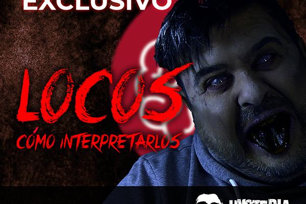 LOCOS COMO INTERPRETARLOS WEB_TERRORMAKERS